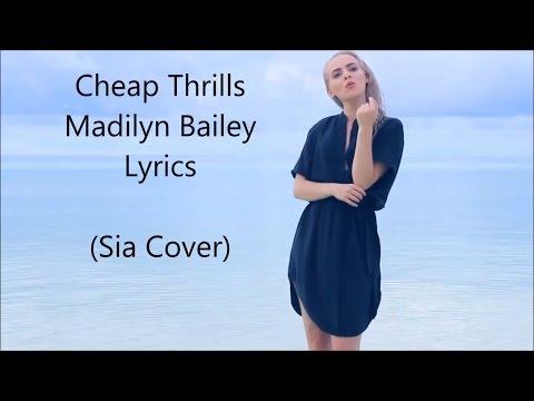 Cheap Thrills - Madilyn Bailey - Lyrics (Sia Cover)