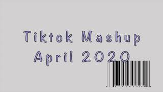 tiktok mashup april 2020 not clean
