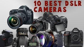 Top 10 Best DSLR Camera -  2018