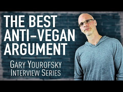 The Best Argument Against Veganism | Gary Yourofsky