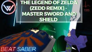 Beat Saber   Legend of Zelda (Zedd Remix)   Master Sword and Shield