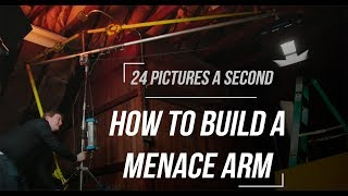 How to Build a Menace Arm - 24 Pictures a Second