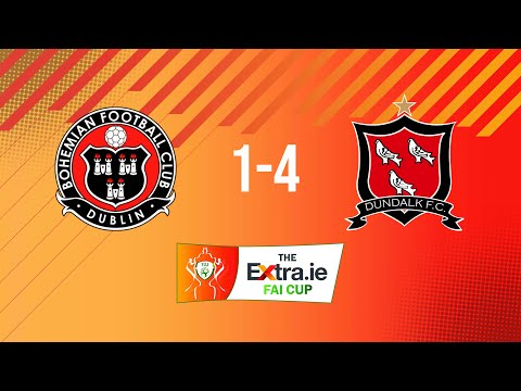 Extra.ie FAI Cup Quarter Final: Bohemians 1-4 Dundalk