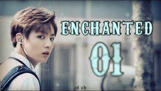 [BTS JUNGKOOK FF] Enchanted Ch. 1