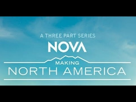Making North America 1 of 3 (Origins)