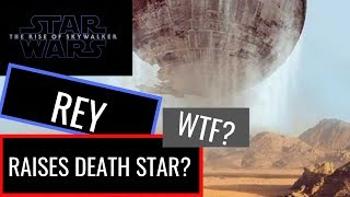 Star Wars: The Rise of Skywalker - Rey Raises The Death Star?