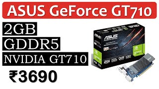 2GB GDDR5 NVIDIA Graphics under 5000 Rupees Asus GeForce GT710
