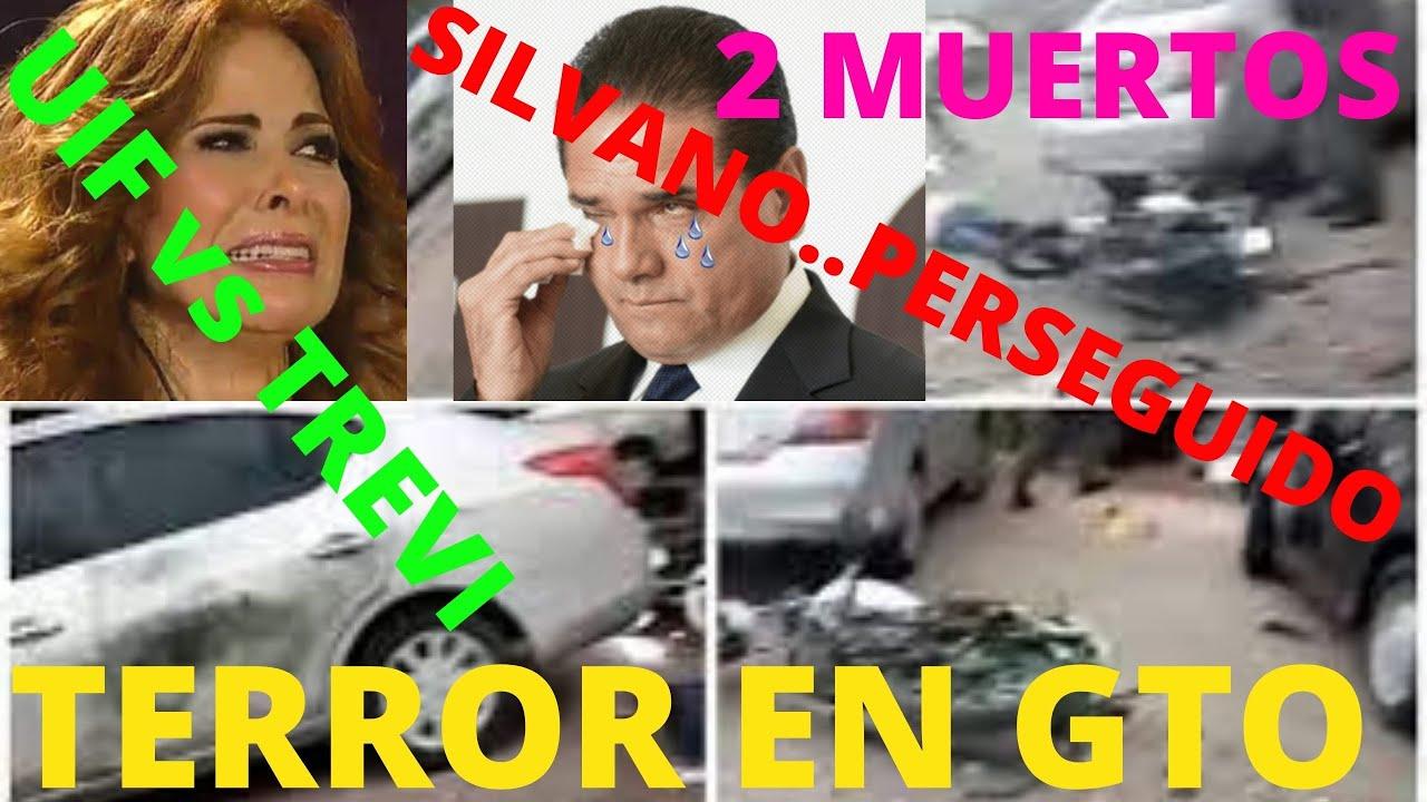 UIF vs GLORIA TREVI.. BOMBAZO EN GTO 2 MUERTOS! SILVANO PERSEGUIDO JAJA! MORENA EN ALIANZA NACIONAL!