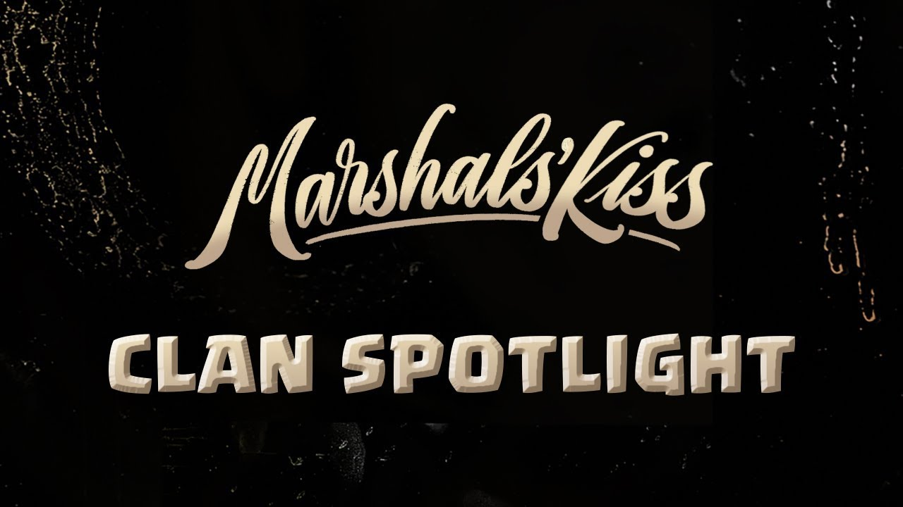Clan Spotlight Ep. 1 - Marshals' Kiss