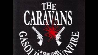 CARAVANS - Been Lonely Too Long (Demo Version) Resimi
