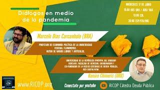 Diálogos en medio de la pandemia - Marcelo Dias Carcanholo y Ramiro Chimuris