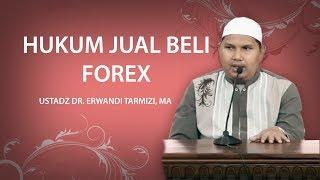 Hukum Jual Beli Forex - DR  Erwandi Tarmizi, MA