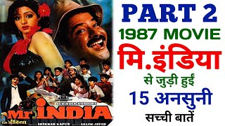 Mr. India Film Unknown Facts Part -2 | Anil Kapoor | Sridevi | Amrish Puri | Shekhar Kapoor