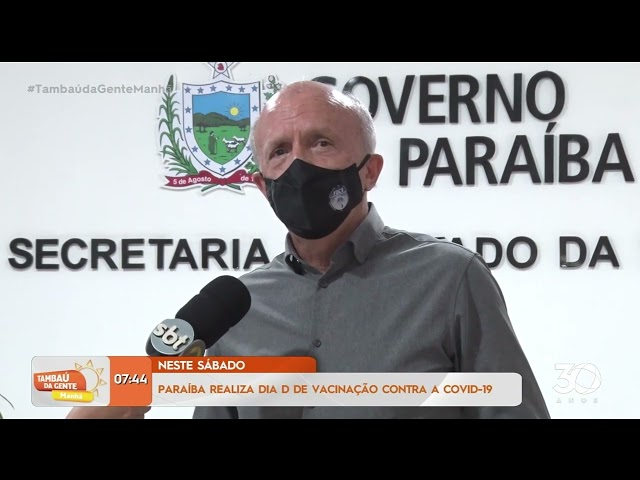 Paraíba realiza Dia D de Vacinação contra a covid-19 neste sábado - Tambaú da Gente Manhã