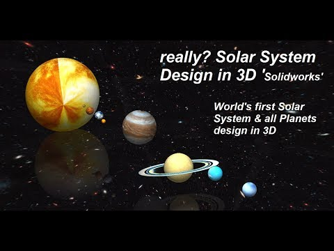 really? can we Design Solar System in 3D Solidworks | World's 1st Solar System design in 3D