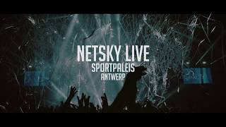 Netsky Live at Sportpaleis 2017 - Highlights