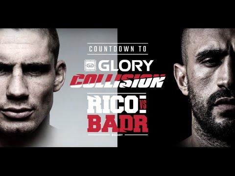 Countdown to GLORY: Collision - Rico vs Badr streaming vf