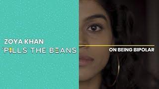 Zoya Khan 'Pills the Beans on Being Bipolar | Vitamin Stree