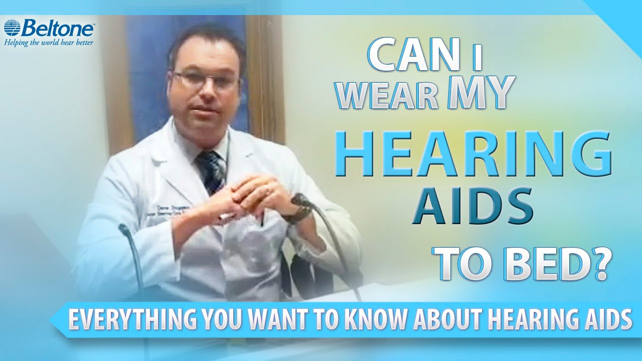 Can I Wear My Hearing Aid To Bed