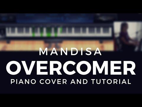 Overcomer (Mandisa) Piano Cover and Tutorial