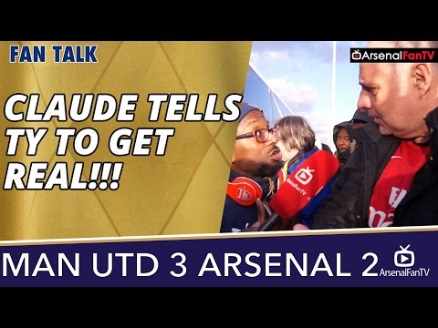 Claude Tells TY To GET REAL!!!   | Man Utd 3 Arsenal 2