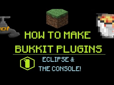 How to Make Bukkit Plugins #1: Eclipse & The Console! | MINECRAFT 🔌