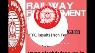 {Announced} RRB NTPC mains result, RRB Cut Off Marks, RRB NTPC Result 2017 Video