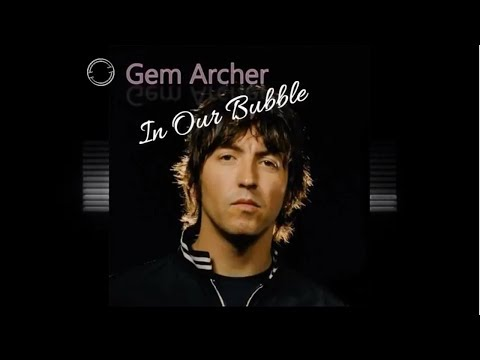 In Our Bubble - Gem Archer singing ~Oasis (demo) RARE! {with Lyrics}