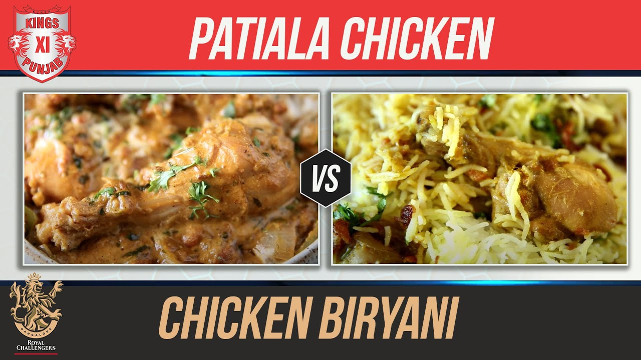 KXIP VS RCB | Chicken Patiala  | Chicken Biryani | Indian Culinary League | Chicken Recipes By Smita