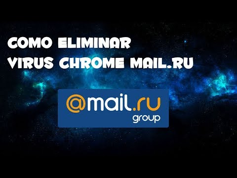 COMO ELIMINAR VIRUS MAIL.RU (GOOGLE CHROME)