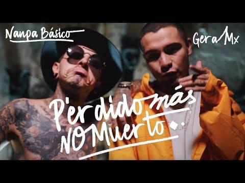 Perdido Mas No Muerto // Gera mxm 🇲🇽 ft Nanpa Básico 🇨🇴// 🔥DJ Zero. (Video Oficial)