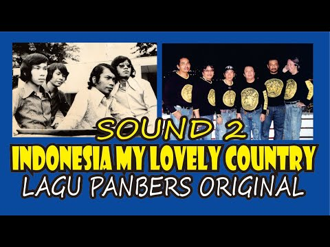 Indonesia My Lovely Country - LAGU PANBERS ORIGINAL