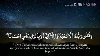 Download lagu Surah Al Isra 23 24 MP3