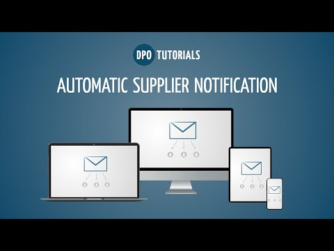 Automatic Supplier Notification - Tutorial by Digital Purchase Order