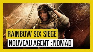 Rainbow Six Siege - Wind Bastion : Agent Nomad [OFFICIEL] VOSTFR HD
