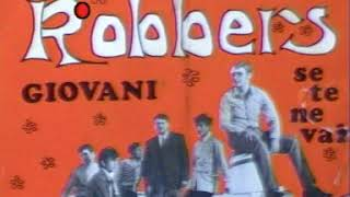 THE ROBBERS GIOVANI