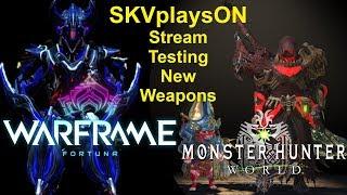 SKVplaysON -  WARFRAME & Then Monster Hunter World (PC), Stream, PC [English] Game Play