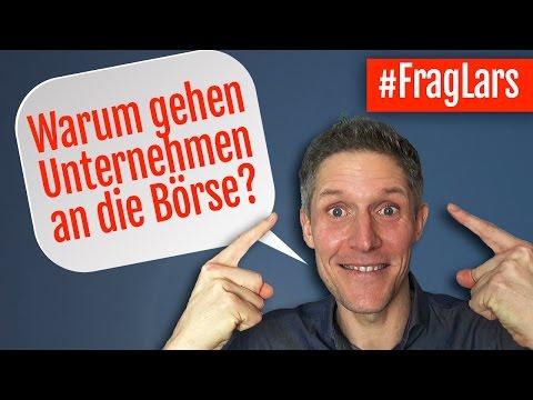 Warum Gehen Unternehmen An Die Börse? - #FragLars