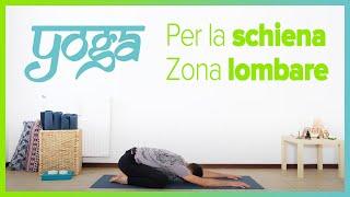 Yoga per la schiena Focus zona lombare