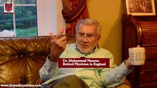 England-based Pashtun doctor wishes to see his dream of Pashtunistan comes true in his lifetime