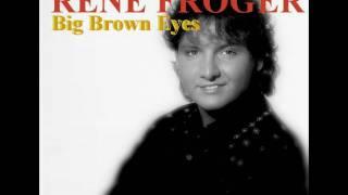 RENE FROGER - Big brown eyes (1992) HQ