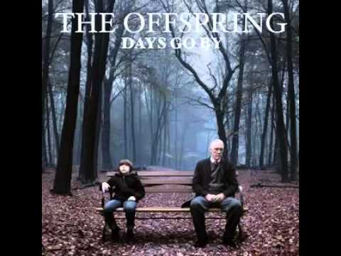 The Offspring - All I Have Left Is You [Days Go By]