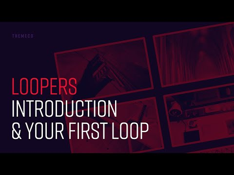 Loopers: Introduction & Your First Loop