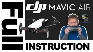 DJI Mavic Air: FULL Instruction Tutorial