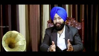 Narinder singh || Khass Mulakat || Full Episode Part1 || Punjab1Tv