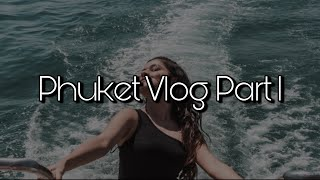 PHUKET VLOG PART- 1| 2019| AVNEET KAUR| TRAVEL