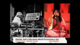 NEW LIFE - SIVAMANI & RUNA RIZVI - Ghazals, Sufi & Folk meets World Percussion & Jazz