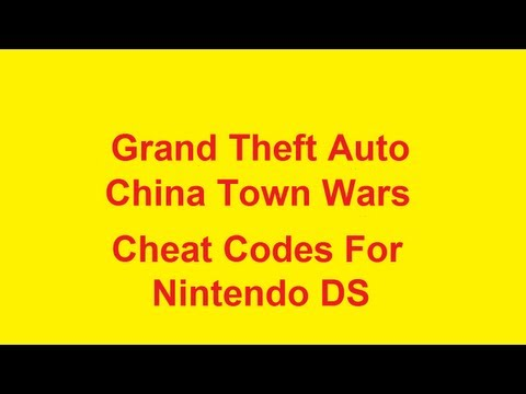 Grand Theft Auto China Town Wars Cheat Codes - Nintendo DS NDS