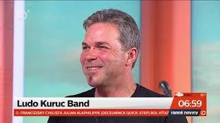 LUDO KURUC BAND, TV JOJ - ranné noviny (celý záznam)