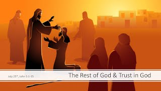 The Rest of God & Trust in God